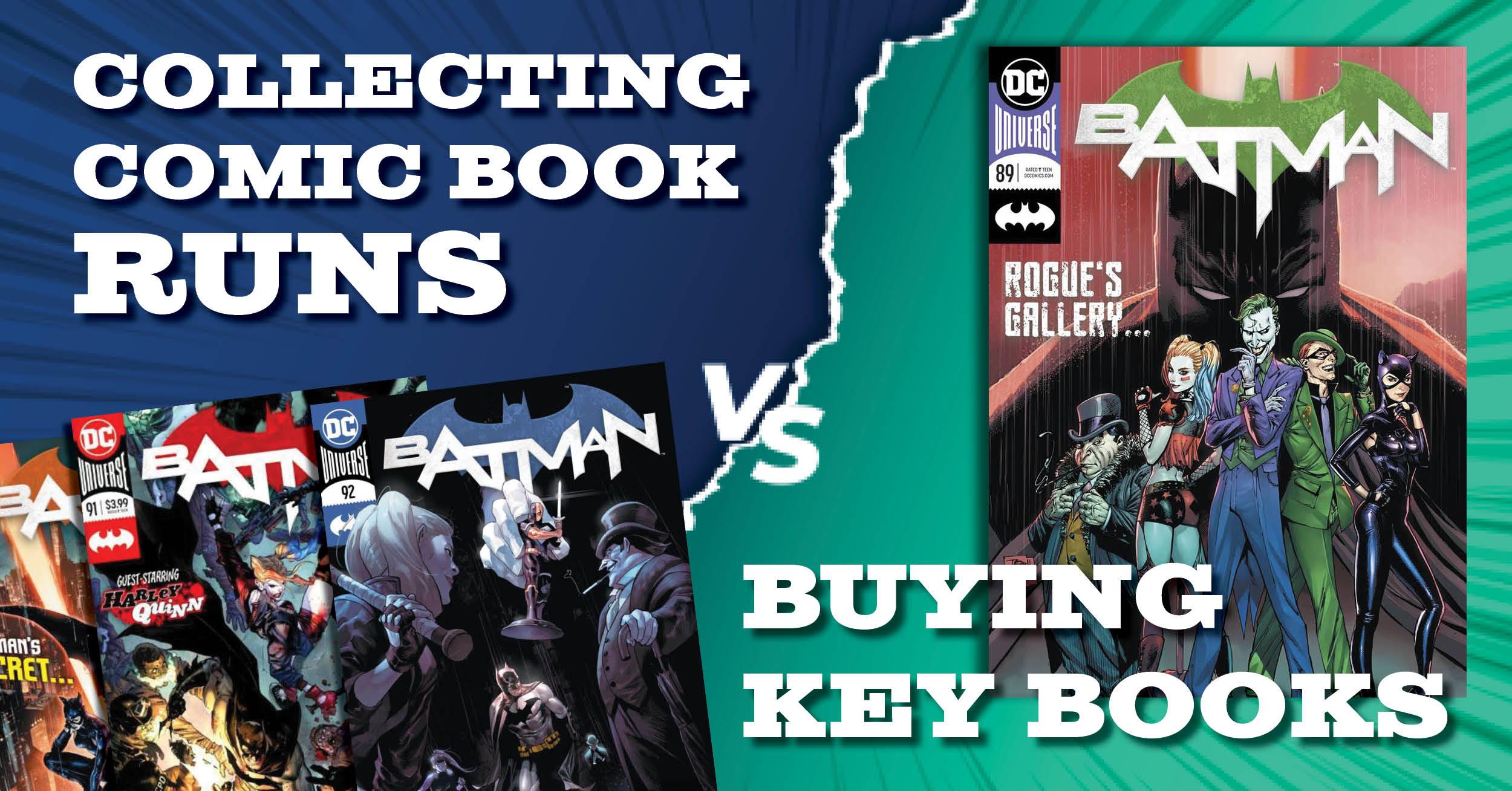Collecting Comic Book Runs vs. Buying Key Books - GoCollect